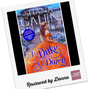 Donna's Review: A Duke a Dozen by Shana Galen