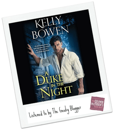 Audiobook Review:  A Duke in the Night by Kelly Bowen