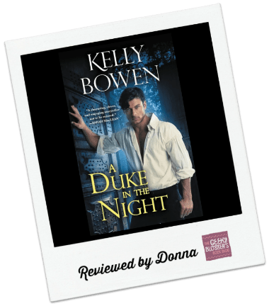 Donna's Review: A Duke in the Night by Kelly Bowen