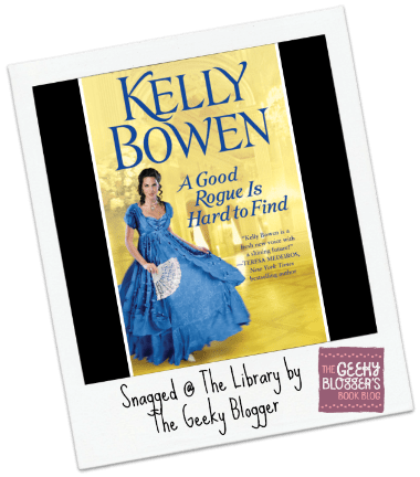 Snagged@The Library Review: A Good Rogue is Hard to Find by Kelly Bowen