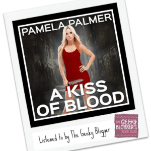 Audiobook Review: A Kiss of Blood by Pamela Palmer
