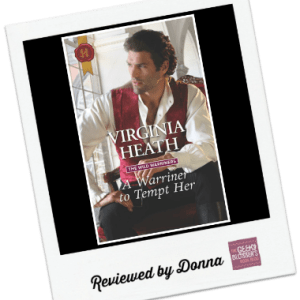 Donna's Review: A Warriner to Tempt Her by Virginia Heath