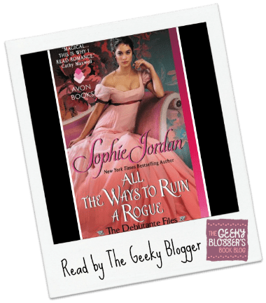Review: All The Ways to Ruin a Rogue by Sophie Jordan