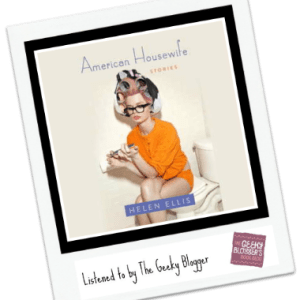 Audiobook Review: American Housewife by Helen Ellis
