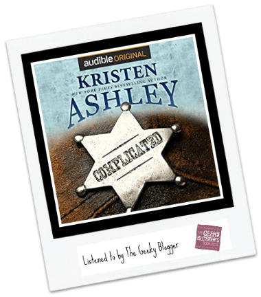Audiobook Review: Complicated by Kristen Ashley #LoveAudiobooks