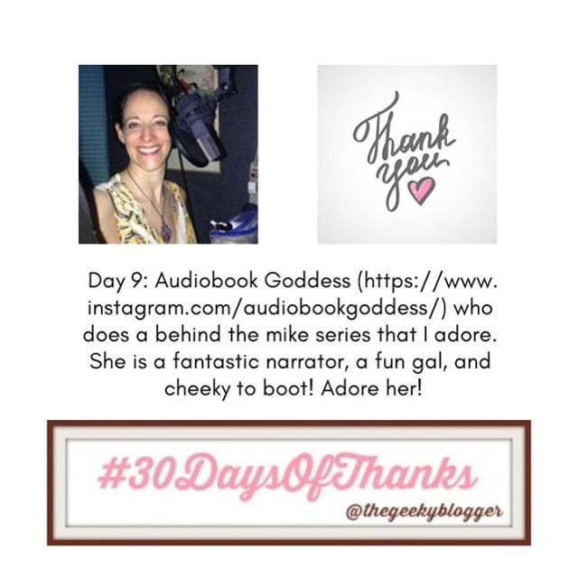 Day 9 #30DaysofThanks #BookGram Day 9: @audiobookgoddess
