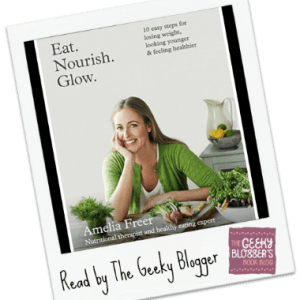 Review: Eat. Nourish. Glow. by Amelia Freer
