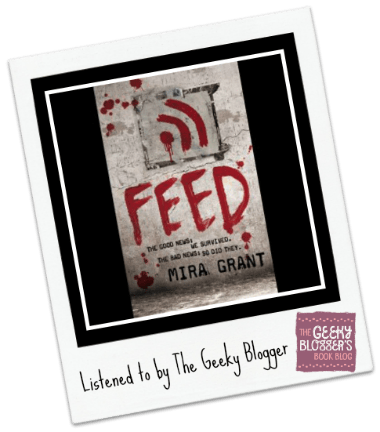Audiobook Review: Feed by Mira Grant