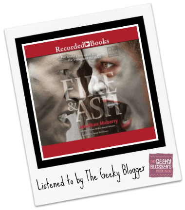 Audiobook Review Fire Ash By Jonathan Maberry Geeky Bloggers