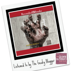 Audiobook Review: Flesh & Bone by Jonathan Maberry