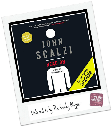 Audiobook Review: Head On by John Scalzi (both versions)
