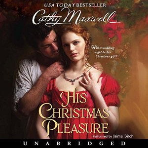 Audiobook Review: His Christmas Pleasure by Cathy Maxwell