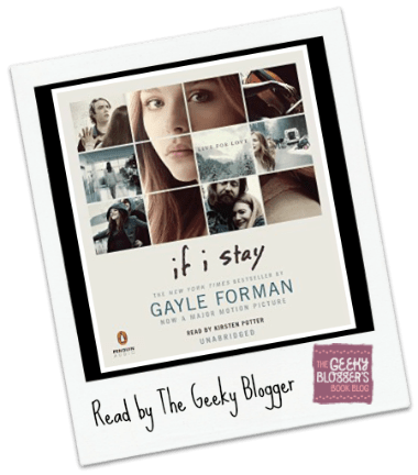 Snagged @ The Library Review: If I Stay by Gayle Forman