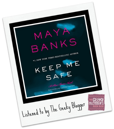 Audiobook Review: Keep Me Safe by Maya Banks