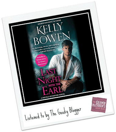 Audiobook Review: Last Night with the Earl by Kelly Bowen