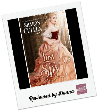 Donna's Review: Lost to a Spy by Sharon Cullen