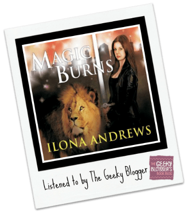 Audiobook Review:  Magic Burns by Ilona Andrews