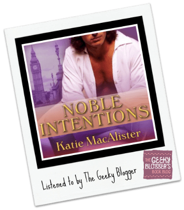 Audiobook Review: Noble Intentions by Katie MacAlister