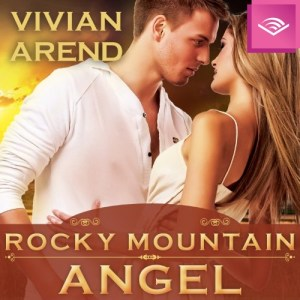 #30SaturdaysofVivianArend: #Audiobook Rocky Mountain Angel