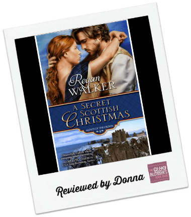 Donna's Review: A Secret Scottish Christmas by Regan Walker