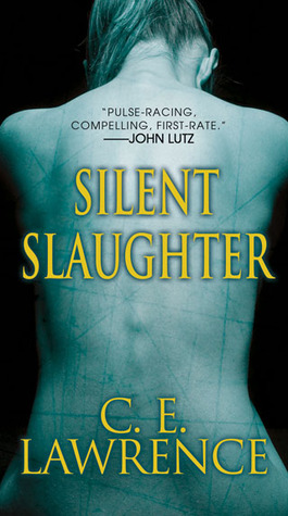 Review: Silent Slaughter by C.E. Lawrence