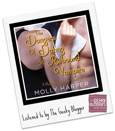Audiobook Review: The Dangers of Dating a Rebound Vampire by Molly Harper