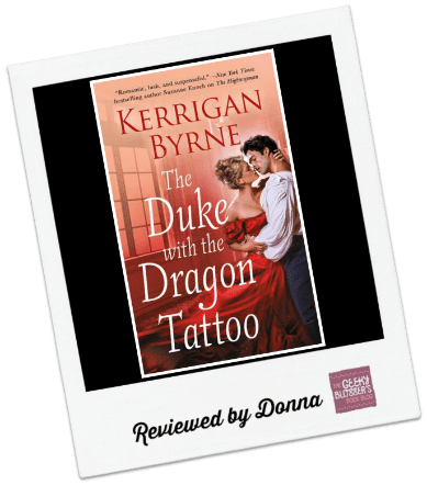 Donna's Review: The Duke with the Dragon Tattoo by Kerrigan Byrne