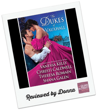 Donna's Review: The Dukes of Vauxhall by Vanessa Kelly, Christi Caldwell, Theresa Romain, Shana Galen