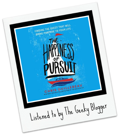 Audiobook Review: The Happiness of Pursuit by Chris Guillebeau