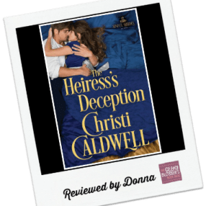 Donna's Review: The Heiress's Deception by Christi Caldwell