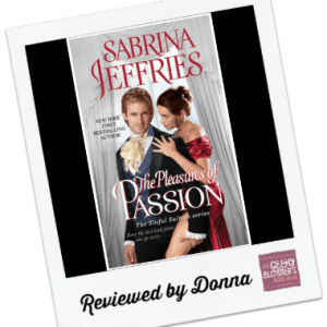 Donna's Review: The Pleasures of Passion by Sabrina Jeffries