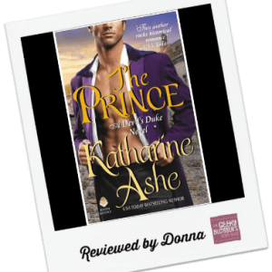 Donna's Review: The Prince by Katharine Ashe