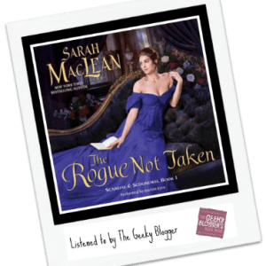 Audiobook Review: The Rogue Not Taken by Sarah MacLean