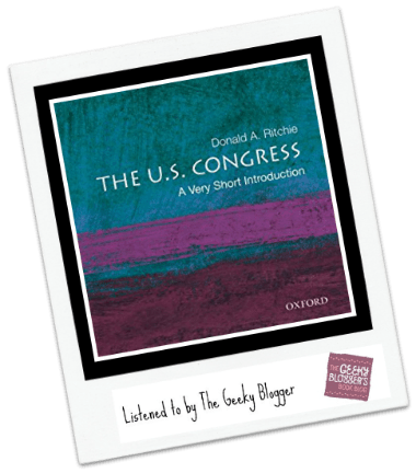 Audiobook Review: The U.S. Congress: A Very Short Introduction by Donald A. Ritchie