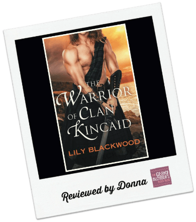 Donna's Review: The Warrior of Clan Kincaid by Lily Blackwood
