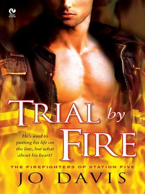 Reviews: Trial by Fire by Jo Davis