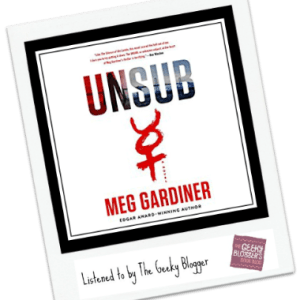 Audiobook Review: UNSUB by Meg Gardiner @PRHAudio