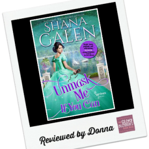 Donna's Review: Unmask Me If You Can by Shana Galen