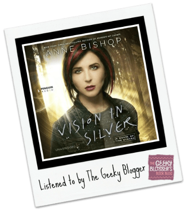 AudioBook Review: Vision in Silver by Anne Bishop