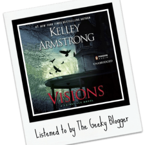 Audiobook Review: Visions by Kelley Armstrong
