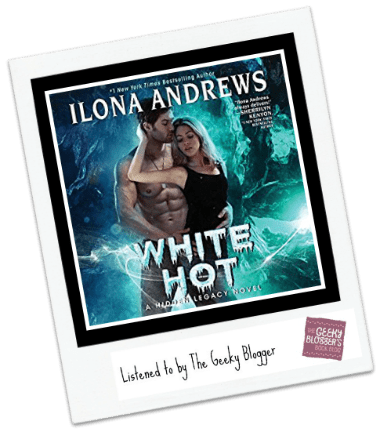 Audiobook Review: White Hot by Ilona Andrews