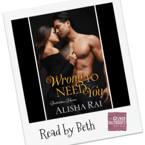 Geeky Readers Review: Wrong to Need You by Alisha Rai