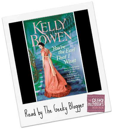 Review: You're the Earl That I Want by Kelly Bowen