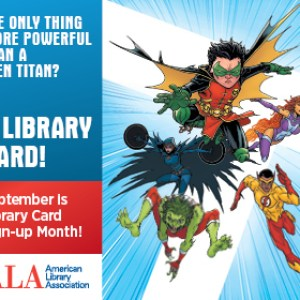 #LoveMyLibraryCard is here! September is National Library Card Month #LibraryCardSignUp