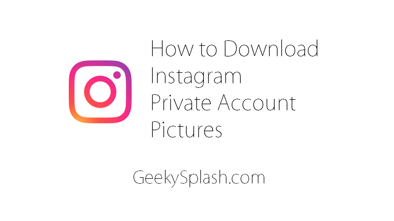 How to Download Instagram Private Account Pictures and