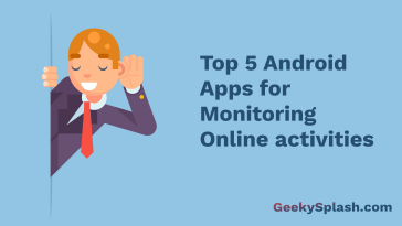 Top-5-Android-Apps-for-Monitoring-Online-activities