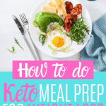 How to do keto meal prep for weight loss
