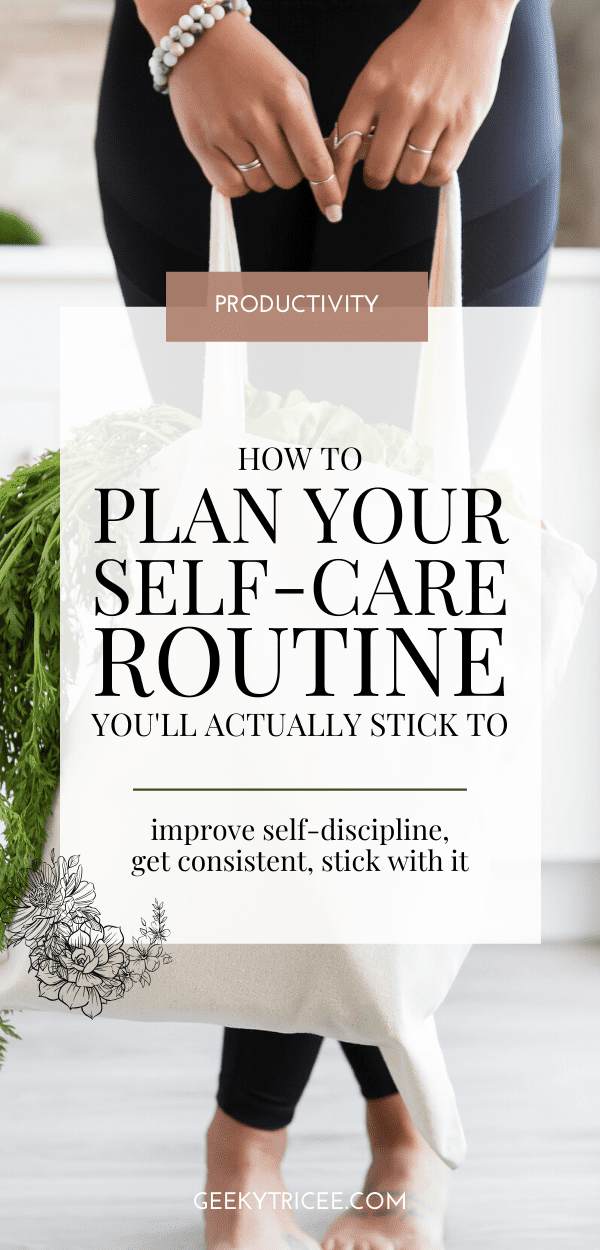 how to plan a self-care routine healthy living healthy lifestyle