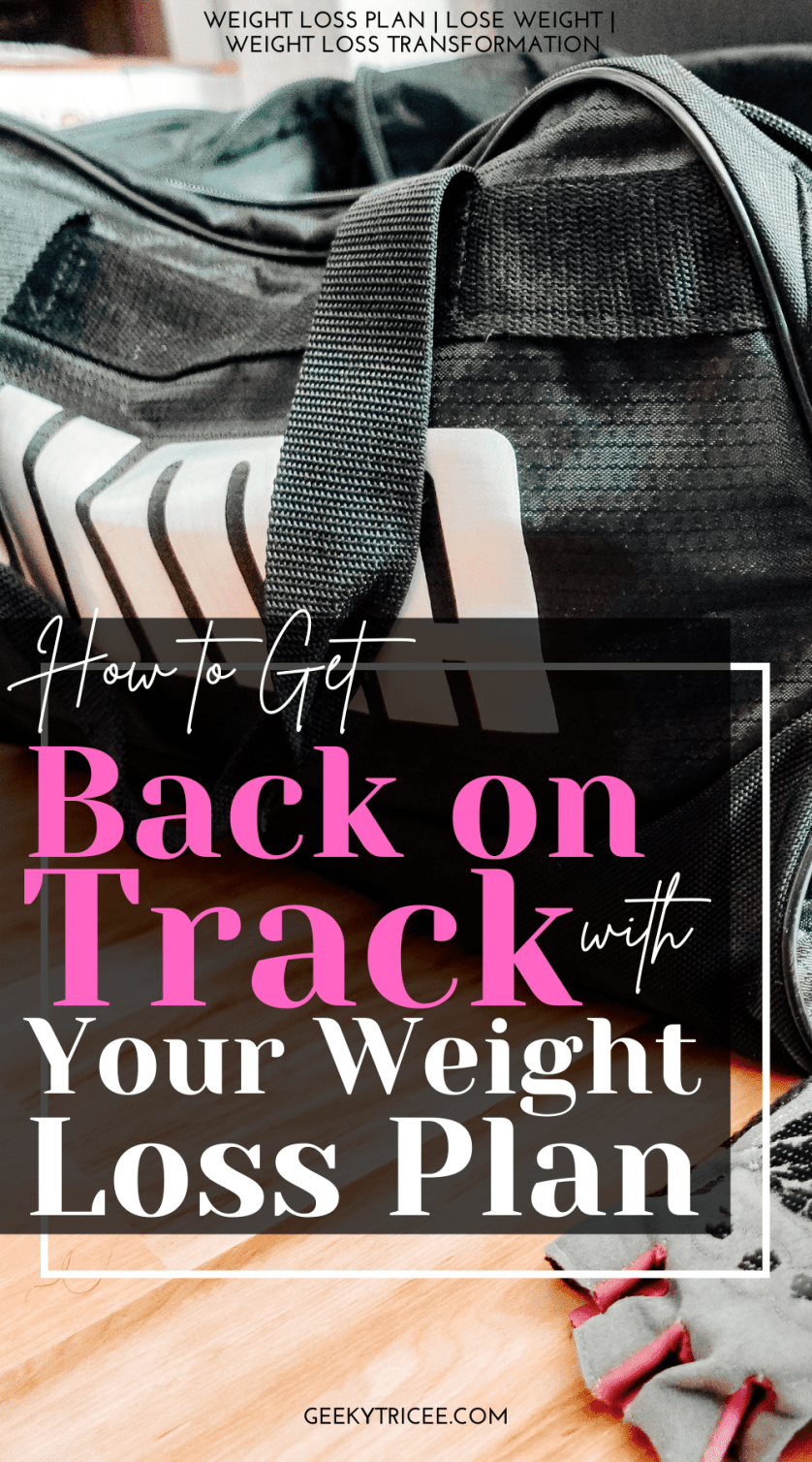 How to get back on track with your weight loss plan Pinterest Pin