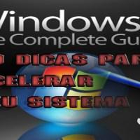 29 dicas para otimizar e melhorar o Windows 7